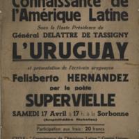 [Connaissance de l'Amérique Latine sous la Haute Présidence du Général Delattre de Tassigny – L'Uruguay - et présentation de l'écrivain uruguayen Felisberto Hernández par le poète Supervielle] | Shelfnum : FH-CB-1948-04-17